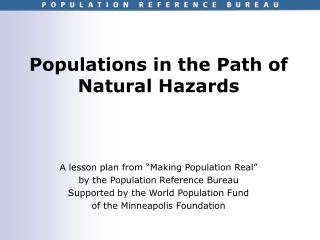 Populations in the Path of Natural Hazards