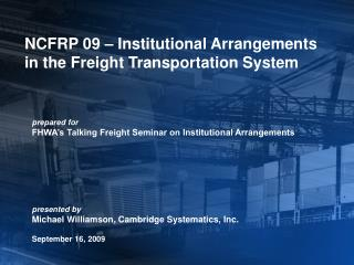 NCFRP 09   Institutional Arrangements in the Freight Transportation System