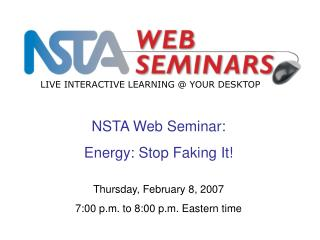 NSTA Web Seminar: Energy: Stop Faking It
