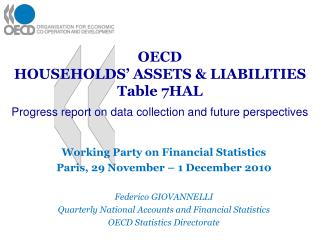 OECD  HOUSEHOLDS  ASSETS  LIABILITIES Table 7HAL   Progress report on data collection and future perspectives