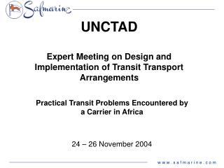 UNCTAD  Expert Meeting on Design and Implementation of Transit Transport Arrangements