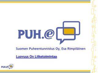 Suomen Puheentunnistus Oy, Esa Rimpil inen  Luovuus On Liiketoimintaa