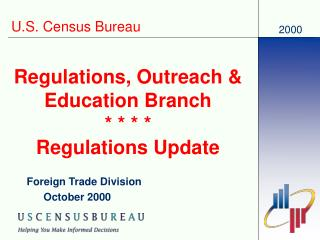 Regulations, Outreach  Education Branch     Regulations Update
