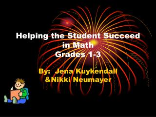 Helping the Student Succeed in Math  Grades 1-3