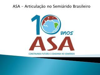 ASA   Articula  o no Semi rido Brasileiro