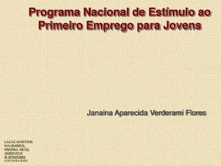 Programa Nacional de Est mulo ao Primeiro Emprego para Jovens