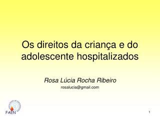 Os direitos da crian a e do adolescente hospitalizados