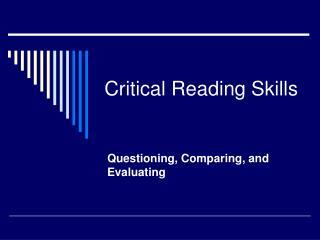 Critical Reading Skills
