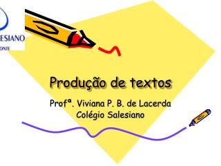 Produ  o de textos