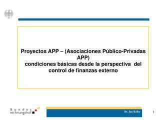 Proyectos APP   Asociaciones P blico-Privadas APP condiciones b sicas desde la perspectiva  del control de finanzas exte