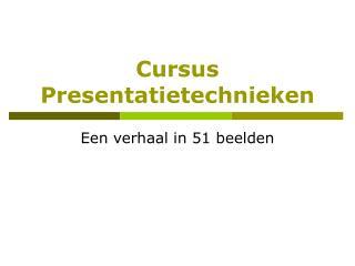 Cursus Presentatietechnieken