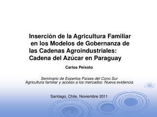 Inserci n de la Agricultura Familiar  en los Modelos de Gobernanza de las Cadenas Agroindustriales:  Cadena del Az car e