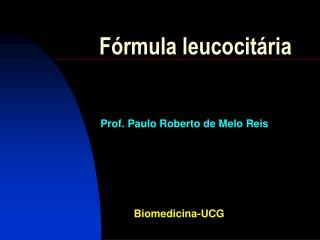 F rmula leucocit ria