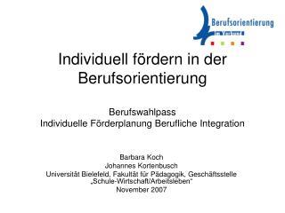 Individuell f rdern in der Berufsorientierung  Berufswahlpass Individuelle F rderplanung Berufliche Integration