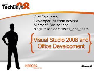 Visual Studio 2008 and Office Development