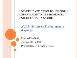 UNIVERSIDADE CAT LICA DE GOI S DEPARTAMENTO DE PSICOLOGIA  PSICOLOGIA DA SA DE