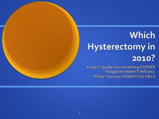 Which Hysterectomy in 2010
