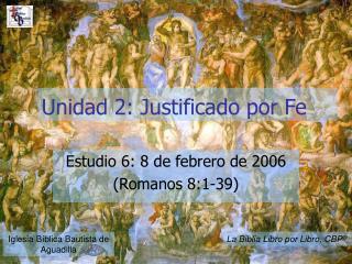 Unidad 2: Justificado por Fe