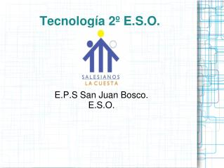 Tecnolog a 2  E.S.O.