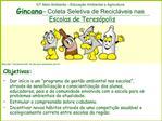 GT Meio Ambiente   Educa  o Ambiental e Agricultura Gincana   Coleta Seletiva de Recicl veis nas Escolas de Teres polis