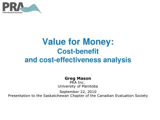 Value for Money:  Cost-benefit  and cost-effectiveness analysis