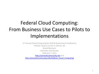 Federal Cloud Computing: From Business Use Cases to Pilots to Implementations