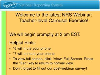 Welcome to the latest NRS Webinar: Teacher-level Carousel Exercise