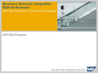 Business Network Integration B2B On-Demand SAP Best Practices Cross-Industry Package
