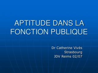 APTITUDE DANS LA FONCTION PUBLIQUE