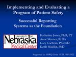 Implementing and Evaluating a Program of Patient Safety