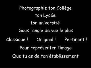 Photographie ton Coll ge