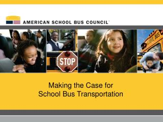 Making the Case for School Bus Transportation