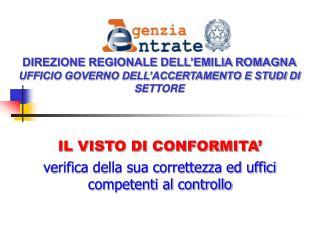 DIREZIONE REGIONALE DELL EMILIA ROMAGNA UFFICIO GOVERNO DELL ACCERTAMENTO E STUDI DI SETTORE