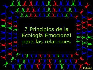 7 Principios de la Ecolog a Emocional para las relaciones