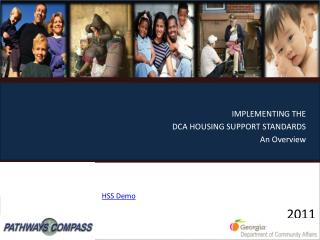 IMPLEMENTING THE  DCA HOUSING SUPPORT STANDARDS An Overview