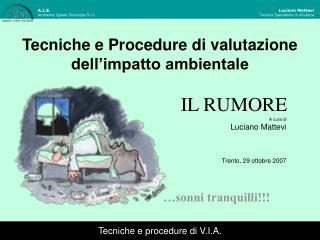 Tecniche e Procedure di valutazione dell impatto ambientale