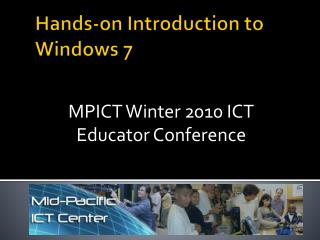 Hands-on Introduction to Windows 7