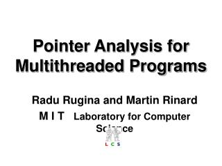 Pointer Analysis for  Multithreaded Programs