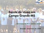 Sa de do Idoso em Campo Grande-MS