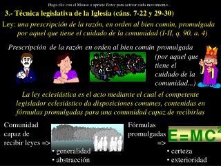 3.- T cnica legislativa de la Iglesia c ns. 7-22 y 29-30