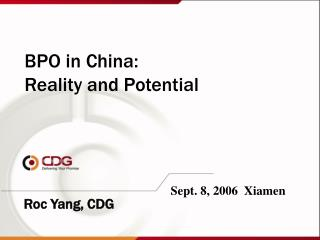 BPO in China:  Reality and Potential