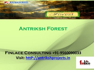 Antriksh Forest best rates at Finlace