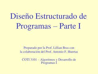 Dise o Estructurado de Programas   Parte I