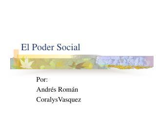 El Poder Social