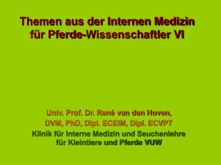 Themen aus der Internen Medizin f r Pferde-Wissenschaftler VI