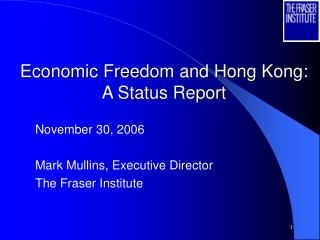 Economic Freedom and Hong Kong: A Status Report