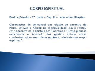 CORPO ESPIRITUAL