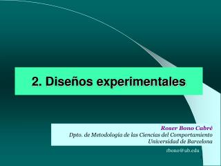 2. Dise os experimentales