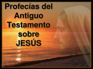 Profec as del Antiguo Testamento  sobre JES S