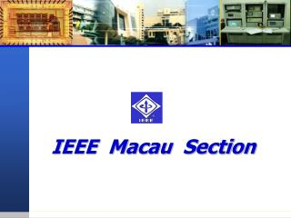 IEEE  Macau  Section